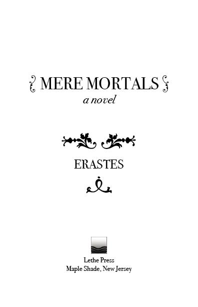 MERE MORTALS ERASTES DOWNLOAD