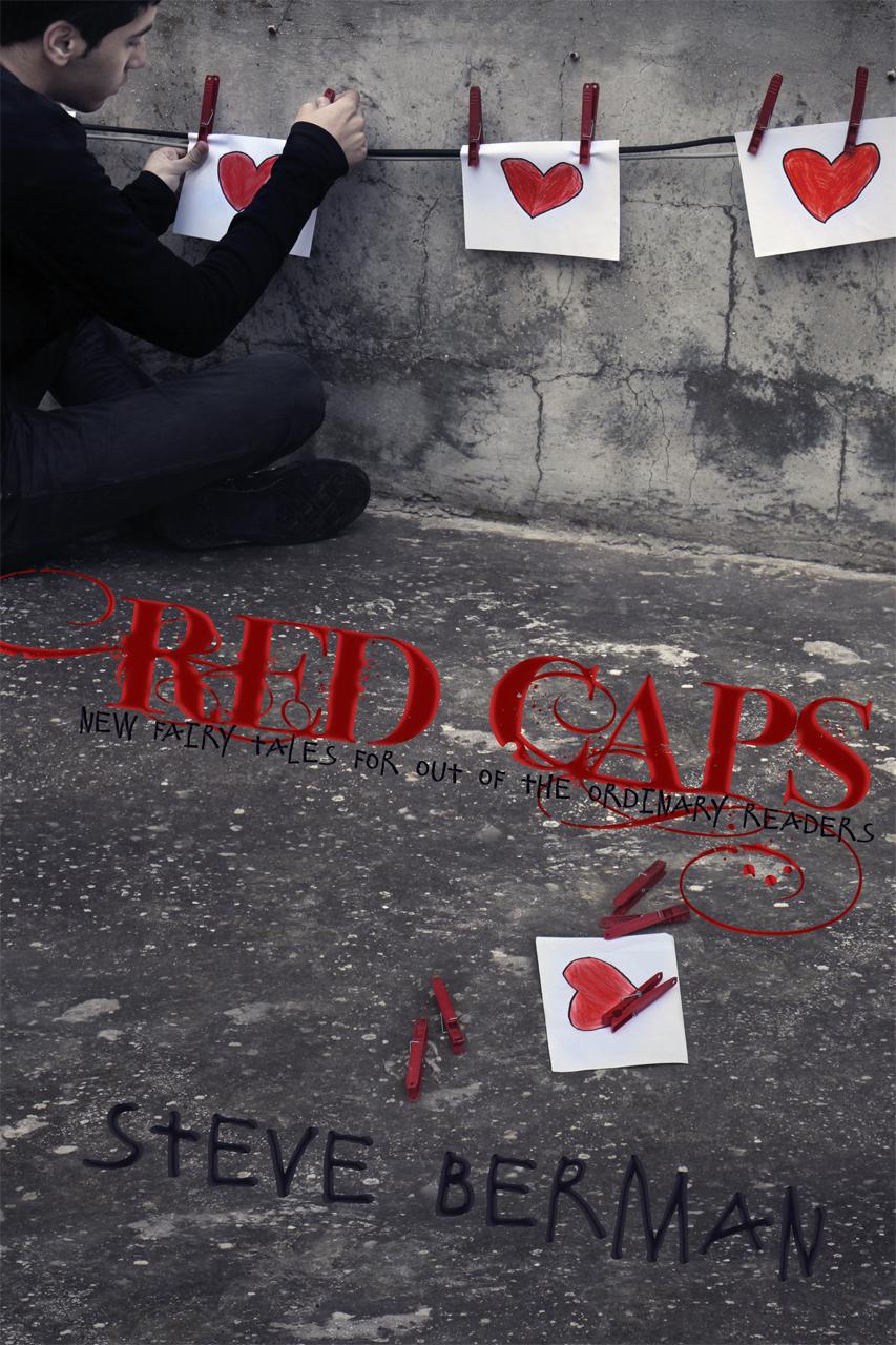 Steve Berman: Red Caps